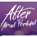 After: Almas Perdidas (After We Fell) – Tráiler