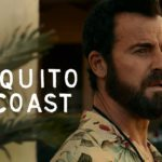 La Costa de los Mosquitos (The Mosquito Coast), Serie de TV – Soundtrack, Tráiler