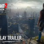 Dying Light 2: Stay Human (PC, PS5, PS4, XBX, XB1) – Tráiler