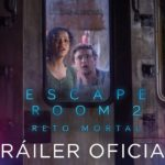 Escape Room, Filmes del 2019 y 2021 – Soundtrack, Tráiler