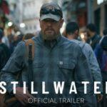Stillwater – Soundtrack, Tráiler
