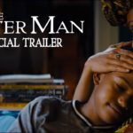 The Water Man – Soundtrack, Tráiler