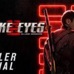 G.I. Joe: Snake Eyes – Tráiler
