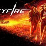 Fuego en el Cielo (Skyfire) – Soundtrack, Tráiler