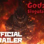 Godzilla Punto Singular (Godzilla Singular Point), Anime – Soundtrack, Tráiler