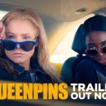 Queenpins – Soundtrack, Tráiler