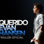 Querido Evan Hansen (Dear Evan Hansen) – Soundtrack, Tráiler
